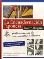 la encuadernación japonesa: instrucciones de un maestro artesano (3ª ed.) kojiro ikegami 9788494345500