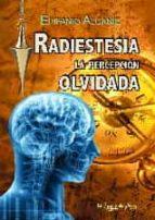 radiestesia: la percepcion olvidada-epifanio alcañiz-9788494531200