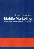 mobile marketing jesus hernandez 9788494585500