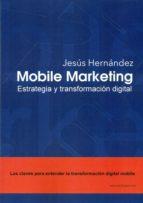 mobile marketing-jesus hernandez-9788494585500