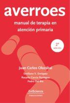averroes manual de terapia en atencion primaria (2ª ed.) juan carlos olazabal 9788494623400