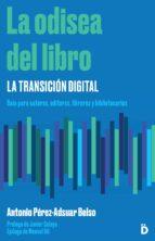 la odisea del libro: la transición digital (ebook)-antonio perez-adsuar belso-9788494628900