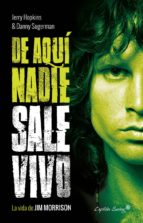 de aqui nadie sale vivo-jerry hopkins-danny sugerman-9788494740800