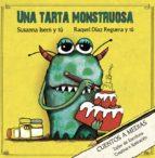 cuentos a medias : una tarta monstruosa-susanna isern-raquel diaz reguera-9788494833700