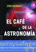 el cafe de la astronomia sten odenwald 9788495601100
