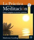 la practica de la meditacion madonna gauding 9788495973900