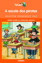 a escola dos piratas (premio edebe de literatura infantil)-agustin fernandez paz-9788496352100
