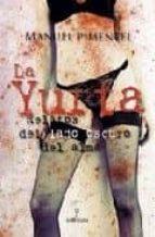 la yurta: relatos del lado oscuro del alma-manuel pimentel siles-9788496416000