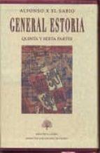 general estoria  quinta y sexta partes (estuche con 2 vols) elena trujillo 9788496452800