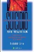 suicidio: un libro que puede salvar miles de vidas pamela rae jon klimo 9788496665200