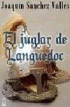 el juglar de languedoc-joaquin sanchez valles-9788496959200