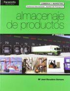 almacenaje de productos (ciclos formativos de grado superior) 2ª ed maria jose escudero serrano 9788497328500