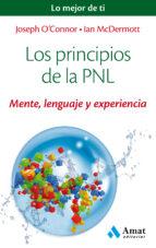 los principios de la pnl: mente, lenguaje y experiencia joseph o connor ian mcdermott 9788497358200