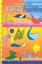 papiroflexia: animales y mas santiago muñoz campos 9788497364300