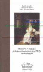medicina vs mujeres: la literatura medica sobre clorosis (siglos xvii-xx) ¿ciencia o propaganda?-juan l. carrillo-9788497473200