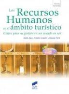 los recursos humanos en el ambito turistico sonia agut antonio grandio rosana peris 9788497567800
