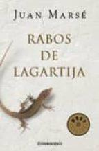 rabos de lagartija (premio nacional narrativa 2001) juan marse 9788497593700