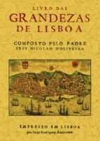 livro das grandezas de lisboa (facsimil)-nicolas de oliveira-9788497615600