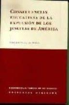 consecuencias educativas de la expulsion de los jesuitas de ameri ca enrique villalba perez 9788497720700