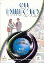 en directo: guia didactica (nivel medio)-aquilino sanchez perez-9788497781800