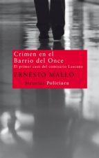 crimen en el barrio del once: el primer caso del comisario lascan o-ernesto mallo-9788498415100