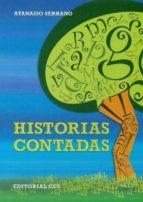 El libro de Historias contadas autor ATANASIO SERRANO PDF!