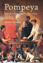 pompeya historia y leyenda de una ciudad romana pdf