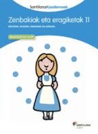 koadernoa 11 zenbakiak eta eragiketak euskara ed13-9788498943900