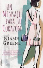 un mensaje para tu corazón (ebook)-niamh greene-9788499186900