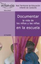 documentar la vida de los niños y las niñas en la escuela-9788499211800