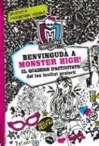 benvinguda a monster high! el quadern d activitats del teu instit ut preferit-gitty daneshvari-9788499325200