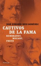 cautivos de la fama. (ebook) jose enrique ruiz domenec 9788499420400