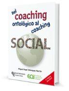 del coaching ontologico al coaching social angel velazquez martin 9788499613000