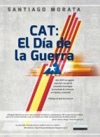 cat: el día de la guerra (ebook)-santiago morata-9788499675800
