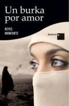 un burka por amor-reyes monforte-9788499981000