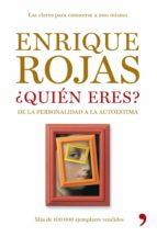 ¿quién eres? (ebook)-enrique rojas-9788499983400