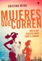 mujeres que corren (ebook)-cristina mitre-9788499984100