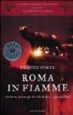 roma in fiamme franco forte 9788804619000