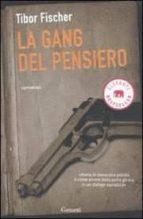 la gang del pensiero ovvero la zetetica e l arte della rapina in banca-tibor fischer-9788811679400