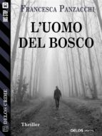 l'uomo del bosco (ebook)-9788825404500