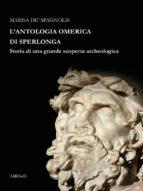 l'antologia omerica di sperlonga (ebook) 9788833460000
