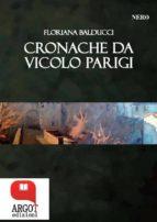 cronache di vicolo parigi (ebook) 9788899735500