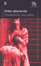 orfeo desciende-tennessee williams-9789500398800