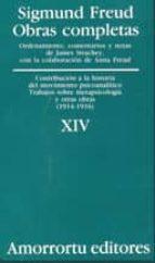 obras completas (vol. xiv): contribucion a la historia del movimi ento psicoanalitico, trabajos sobre metapsicologia y otras obras (1914 1916) sigmund freud 9789505185900