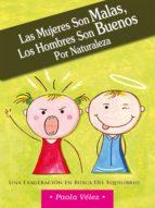 las mujeres son malas, los hombres son buenos por naturaleza (ebook)-paola véle-9789584831200