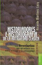 historiadores e historiografia de la antigüedad clasica ricardo martinez lacy 9789681672300