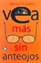 vea mas sin anteojos (incluye desplegable)-margaret darst corbet-9789688607800