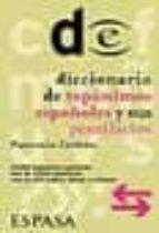 diccionario de toponimos españoles y sus gentilicios-pancracio celdran gomariz-9788467001464