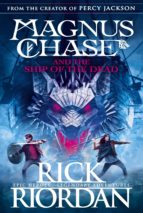 magnus chase and the ship of the dead (book 3) (ebook) rick riordan 9780141342610