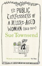the public confessions of a middle aged woman (ebook) sue townsend 9780141910710